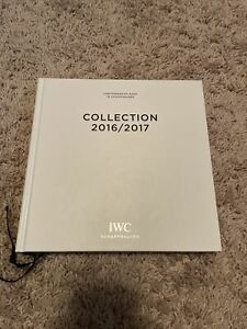 International Watch Company IWC Catalog--ANNUAL EDITION, COLLECTION 2016/2017