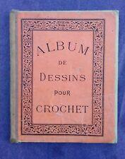 Album de dessins pour crochet, N. Alexandre et Cie Editeurs. 32 pages