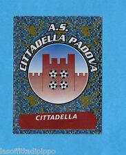 PANINI CALCIATORI 2000/2001- Figurina n.472- CITTADELLA - SCUDETTO/BADGE -NEW