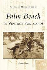 POSTCARD HISTORY SERIES book PALM BEACH FL IN VINTAGE POSTCARDS old photos pbk