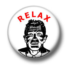 Relax 1 Inch / 25mm Pin Button Badge Don't Panic Stress Scared Over React Chill