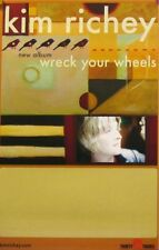 KIM RICHEY POSTER, WRECK YOUR WHEELS (A7)