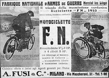 PUBBL.1913 MOTO F.N. FABRIQUE NATIONALE D'ARMES DE GUERRE HERSTAL LEZ LIEGE FUSI