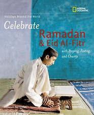 Holidays Around the World: Celebrate Ramadan and Eid Al-Fitr: With-ExLibrary