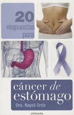 20 respuestas para cancer de estomago (Vivir Mejor (Vergara)) (Spanish Edition)