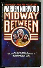 MIDWAY BETWEEN by Warren Norwood, rare US Bantam sci-fi pulp vintage pb