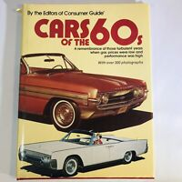 Cars of the 60s 1960s Editors of Consumer Guide Vintage Antique Cars Hardcover