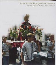 2006  --  STATUE DE SAINT PIERRE PORTEE EN PROCESSION PAR LES MARINS DE GRUISSAN
