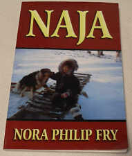 Naja by Nora Philp Fry - Travelling Nurse in Canada for Indian & Inuit, Signed