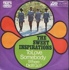 7inch THE SWEET INSPIRATIONS to love somebody GERMAN1968 EX +PS