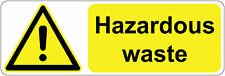 HAZARDOUS WASTE health and safety | signs/stickers 300 x 100 mm