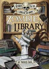 Zombie in the Library. Michael Dahl (Return to the Library of Doom)-ExLibrary