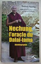 Nechung, l'Oracle du Dalaî Lama Thubten NGODUP éd Presses de la Renaissance 2009