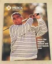 1999 Merck Annual Report (Vioxx, Our biggest, fastest and best launch ever)