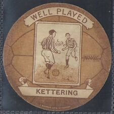 BAINES-FOOTBALL SHAPED CARD- KETTERING - WELL PLAYED
