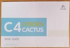 GENUINE CITROEN C4 CACTUS BASIC GUIDE HANDBOOK 2014-2018 BOOK E-516