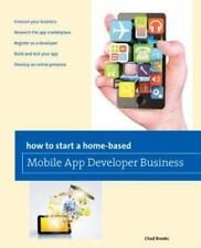 NEW - How to Start a Home-based Mobile App Developer Business