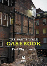 USED (VG) The Party Wall Casebook by Paul Chynoweth