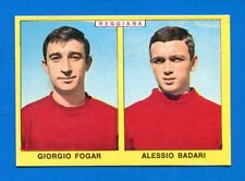CALCIATORI PANINI 1966-67 - Figurina-Sticker - FOGAR#BADARI - REGGIANA -Rec