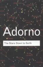 The Stars Down to Earth (Routledge Classics) (Volume 113) by Adorno, Theodor