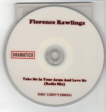 (GO455) Florence Rawlings, Take Me In Your Arms & Love Me - 2010 DJ CD