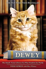 Dewey (Library Cat) ; Bret Witter/ Vicki Myron 2008 Hcdj 1st-1st ; VERY GOOD
