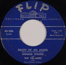 DONALD WOODS & VEL-AIRES: Death of An Angel TEAR JERKER Flip Doo Wop 45