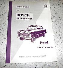 Einbau-Hinweise für Bosch-Erzeugnisse Ford Taunus 12 M von 1954