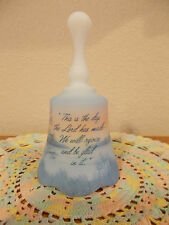 FENTON HAND PAINTED SCRIPTURE VERSE THIS IS THE DAY THAT THE LORD HAS MADE BELL