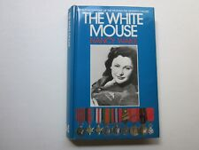 THE WHITE MOUSE - NANCY WAKE - Hardback - First Edition 1985