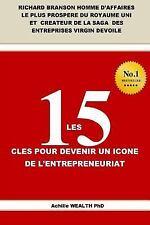Richard Branson les 15 CLES POUR DEVENIR un ICONE de L'ENTREPRENEURIAT by...