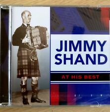 NEW SEALED - JIMMY SHAND AT HIS BEST - Accordion Pop Folk Music CD Album