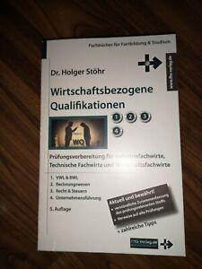 Dr. Holger Stöhr Wirtschaftsbezogene Qualifikation *GESAMTFASSUNG*