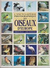 L'encyclopédie photographique des oiseaux d'Europe ~ Hakan Delin - Lars Svensson