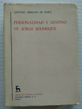 Personalidad y Destino de Jorge Manrique by A S Haro In Spanish 1966