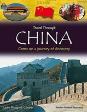 Travel Through - China : Come on a Journey of Discovery by Teacher Created...