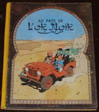 Tintin  -15- / Au pays de l'or noir / EO B4 1950 / BE