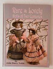 RARE & LOVELY DOLL BOOK Never Before Seen Antique Dolls TWO CENTURIES OF DOLLS