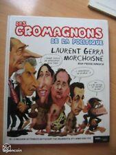 """BD """"les cromagnons de la politique""""gerra/morchoisn"""