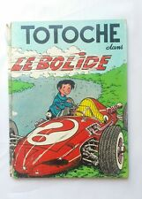 BD - Totoche dans le bolide N°2 / EO 1964 / TABARY / VAILLANT