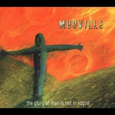 The Glory of Man Is Not in Vogue by Mudville (CD, 2004, Slurry Records) SEALED