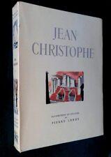 jean christophe tome 4 par Romain Rolland ed.Guillot imp. 1951 ill.Pierre Leroy