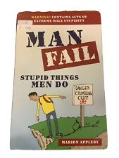 Man Fail - Stupid Things Men Do - Marion Appleby - Paperback