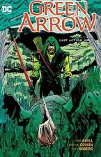 Green Arrow Vol. 6 Last Action Hero by Mike Grell 2016, Paperback 9781404264574