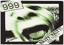 999 STICKER NASTY! NASTY! NO PITY EMERGENCY ENGLISH PUNK ROCK 1977 A6 NICK CASH