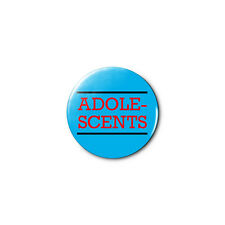 Adolescents 1.25in Pins Buttons Badge *BUY 2, GET 1 FREE*