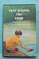 Trip Across The Pond - A Personal Vietnam Experience - Thomas K. DuGan - HB