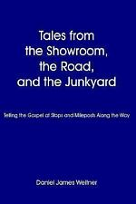 Tales from the Showroom, the Road, and the Junkyard: Telling the Gospel at Stops
