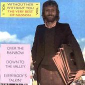 HARRY NILSSON - Without Her - Without You (The Very Best of Nilsson Vol 1) CD