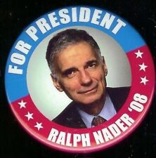 RALPH NADER for President 2008 pin Campaign pinback button THIRD PARTY